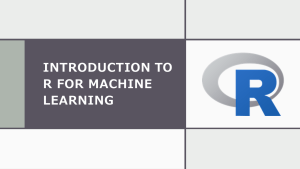 Why R for Machine Learning?