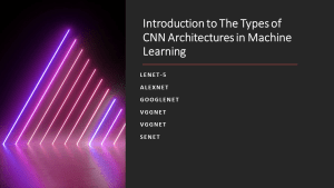 CNN Architectures in Machine Learning