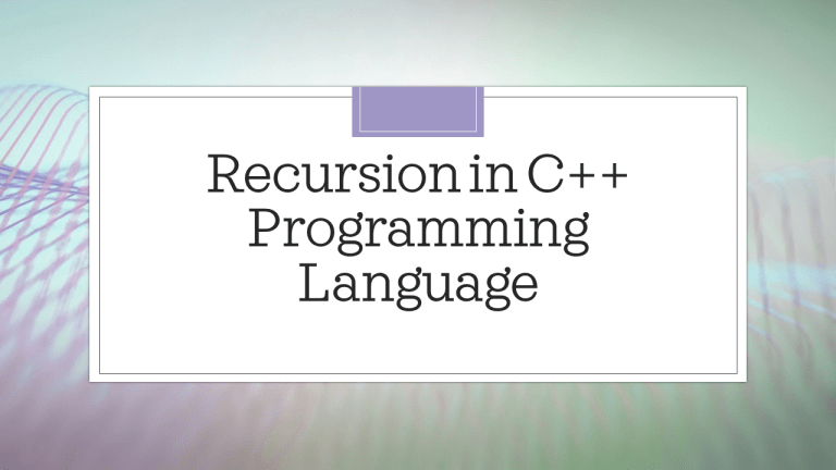 Recursion in C++