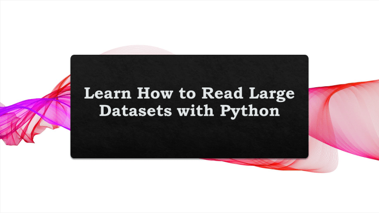 Read Large Datasets with Python