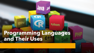 Programming Languages and Their Uses
