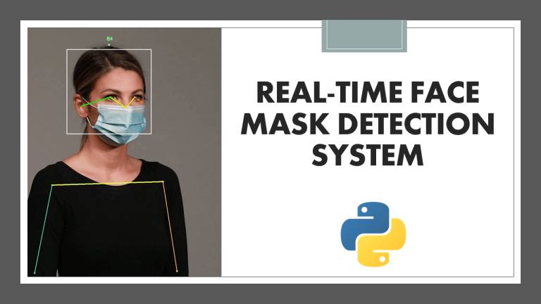 Real-Time Face Mask Detection with Python