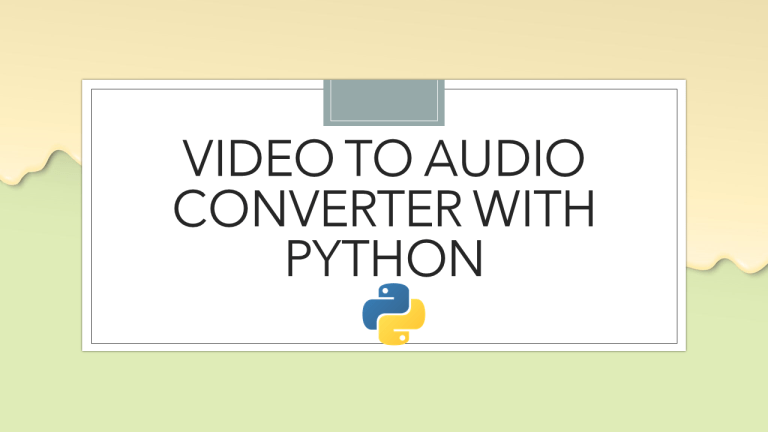 Video to Audio Converter with Python
