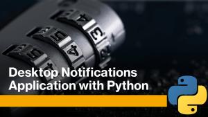 Desktop Notification with Python
