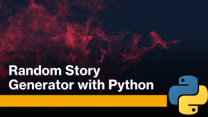 Story Generator with Python