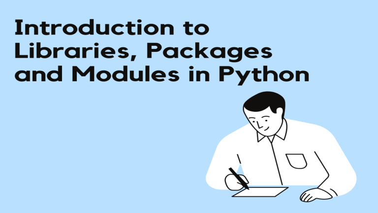 Libraries Packages and Modules in Python