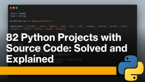 82 Python Projects with Source Code