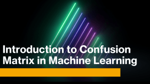 Confusion Matrix in Machine Learning