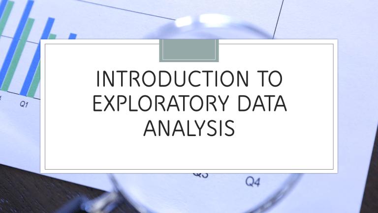 What is Exploratory Data Analysis (EDA)