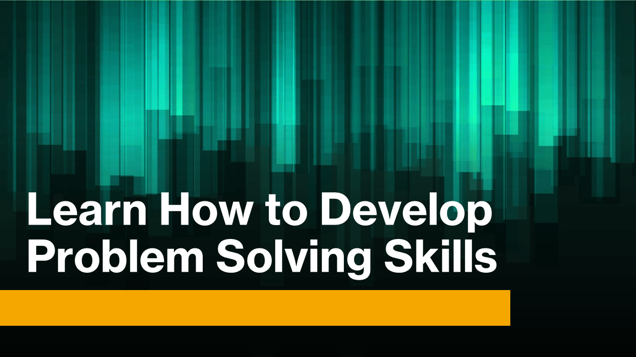 How to Develop Problem Solving Skills in Programming?