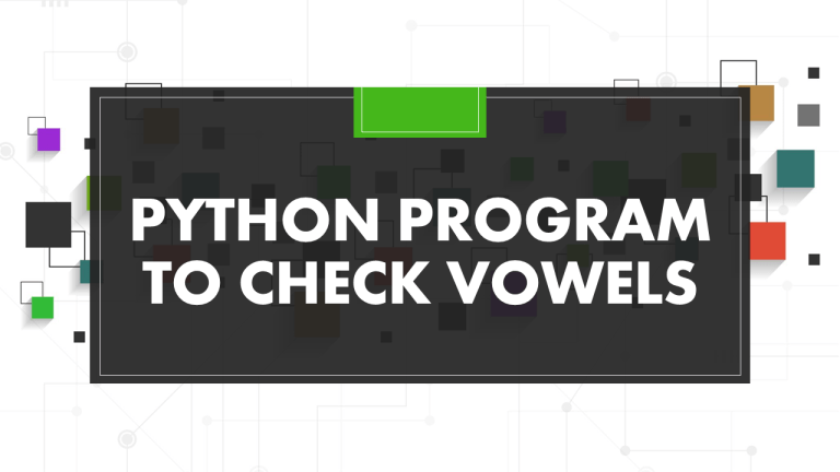 Python Program To Check Vowel