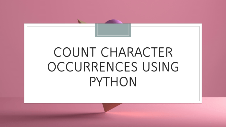 Count Character Occurrences using Python