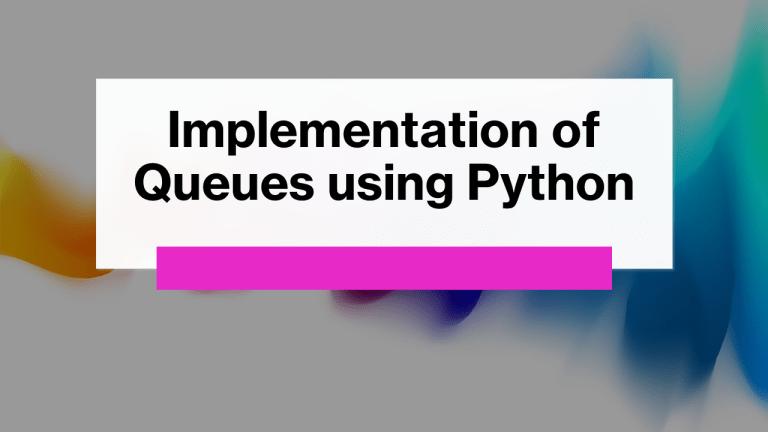Queues using Python