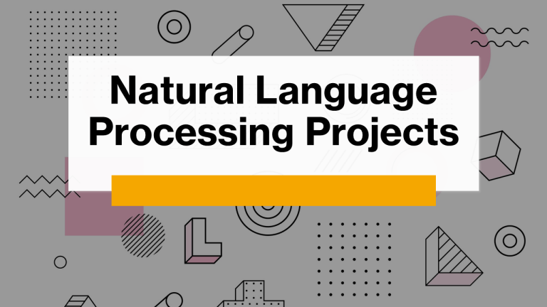 Natural Language Processing Projects using Python