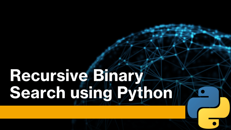 Recursive Binary Search using Python
