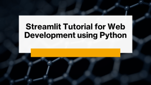 Streamlit Tutorial using Python