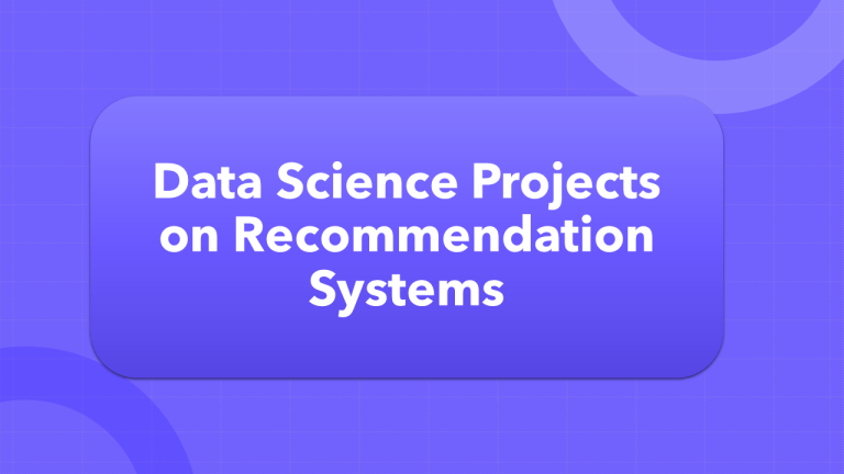 Data Science Projects on Recommendation Systems