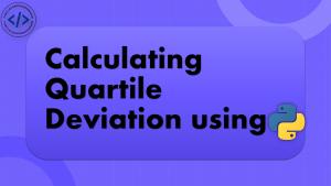 Quartile Deviation using Python