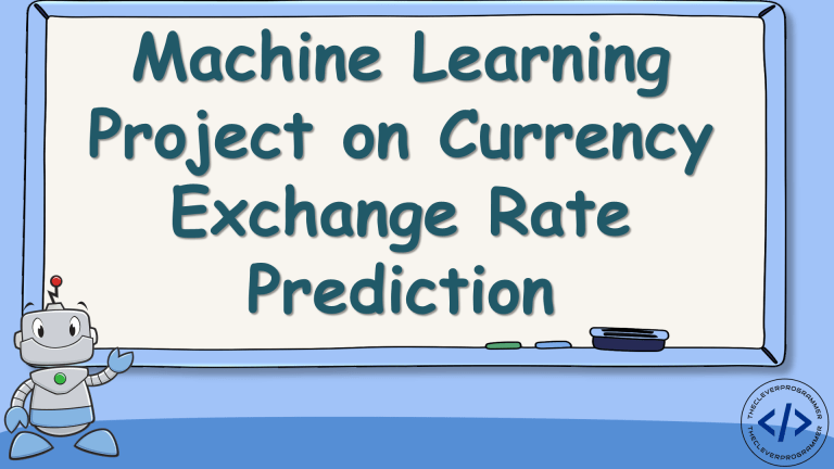 Currency Exchange Rate Prediction with Machine Learning