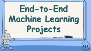 End-to-End Machine Learning Projects
