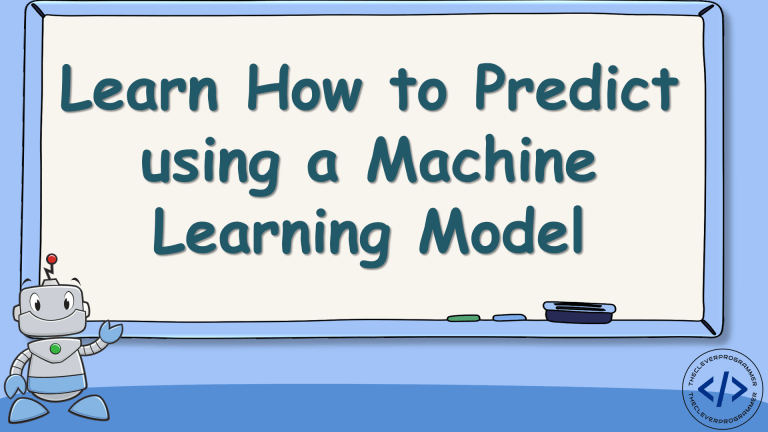 How to Predict using a Machine Learning Model