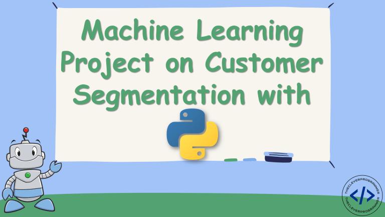 Customer Segmentation with Machine Learning