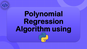 Polynomial Regression in Machine Learning