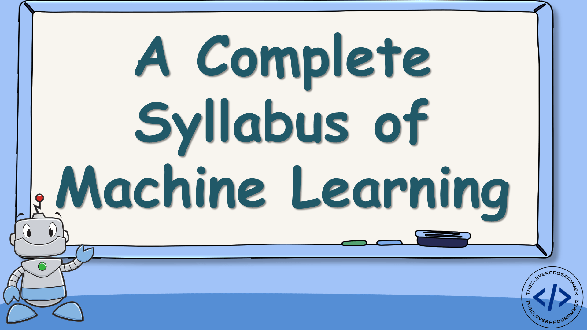 Syllabus of Machine Learning