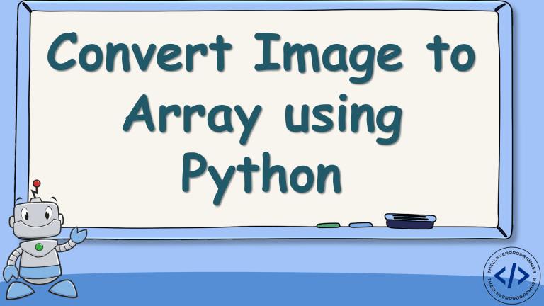 Convert Image to Array using Python
