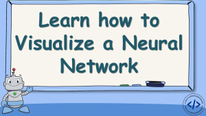 Visualize a Neural Network using Python