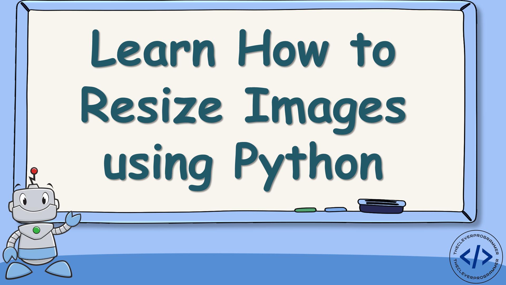 Resize Image using Python