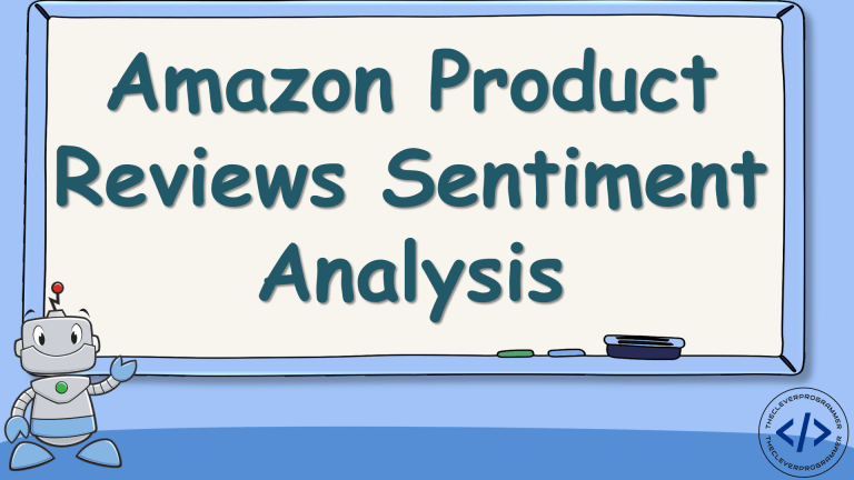 Amazon Product Reviews Sentiment Analysis with Python