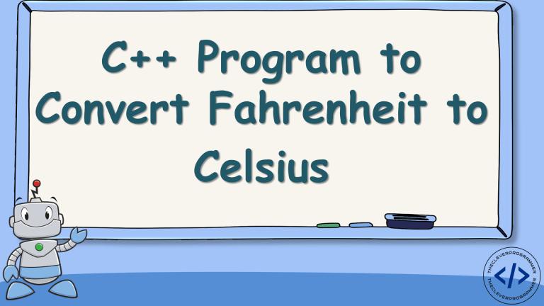 Fahrenheit to Celsius using C++
