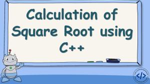Square Root using C++
