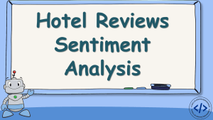 Hotel Reviews Sentiment Analysis with Python