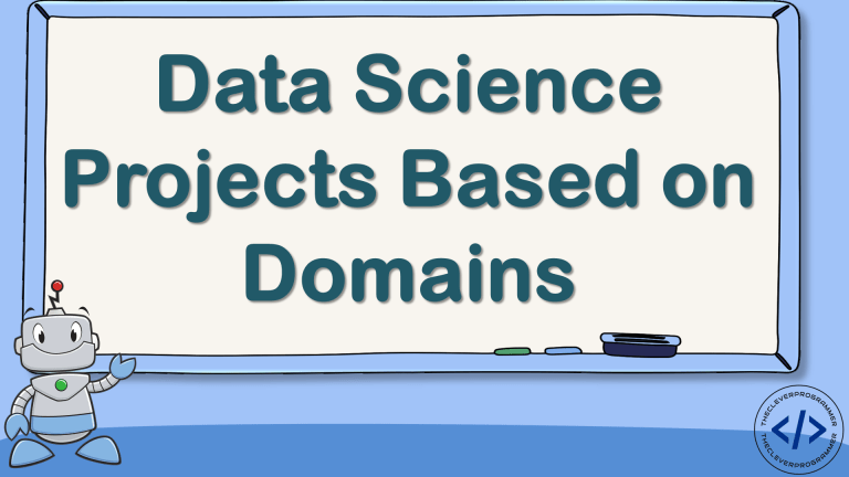 Data Science Projects Based on Domains
