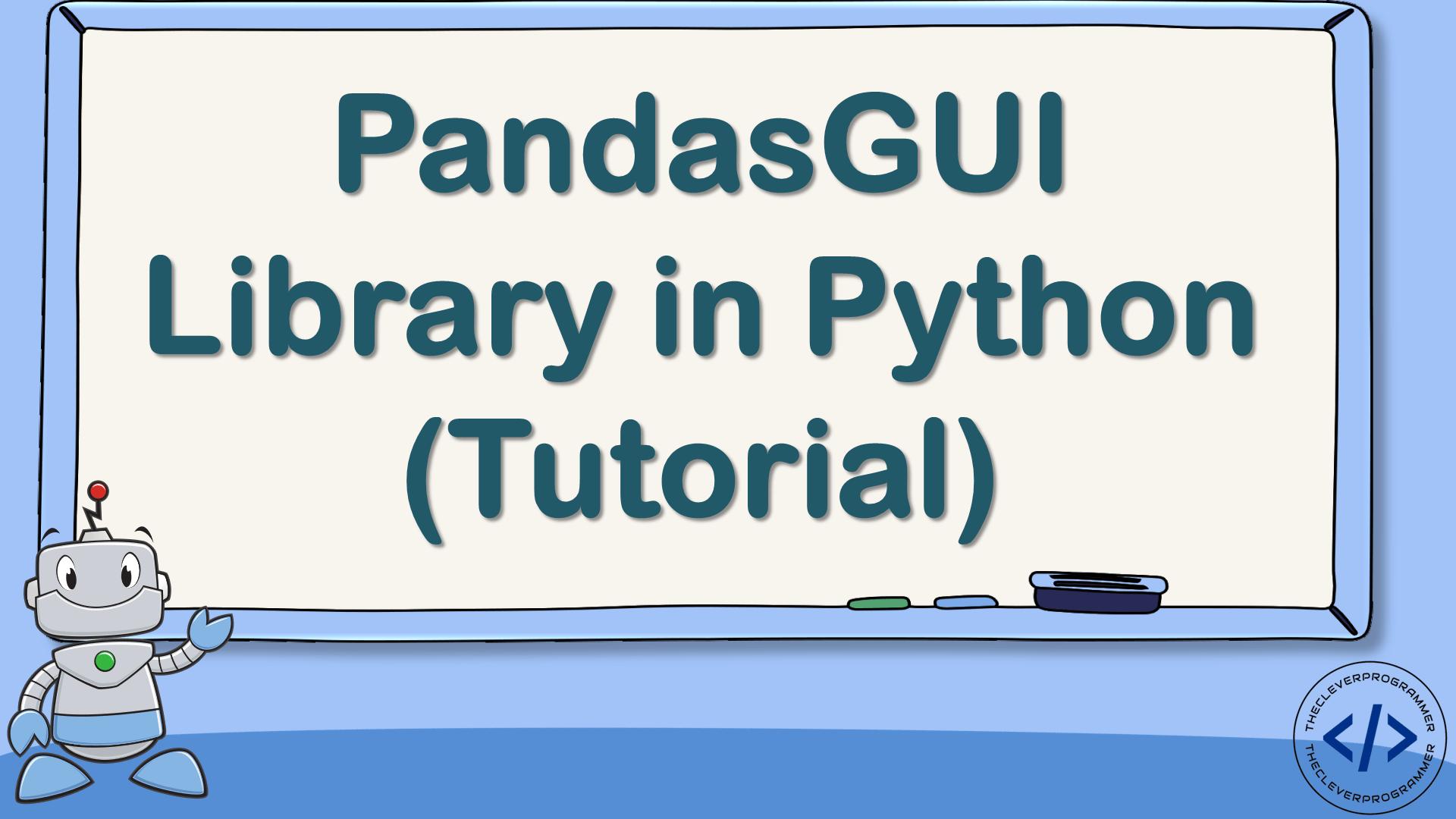 PandasGUI Tutorial in Python