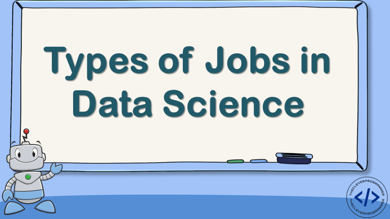 Types of Jobs in Data Science
