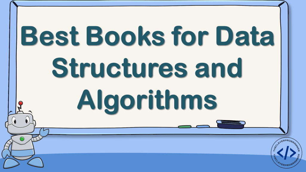 Best Books for Data Structures and Algorithms