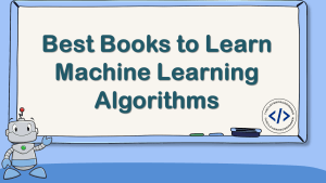 Best Books to Learn Machine Learning Algorithms
