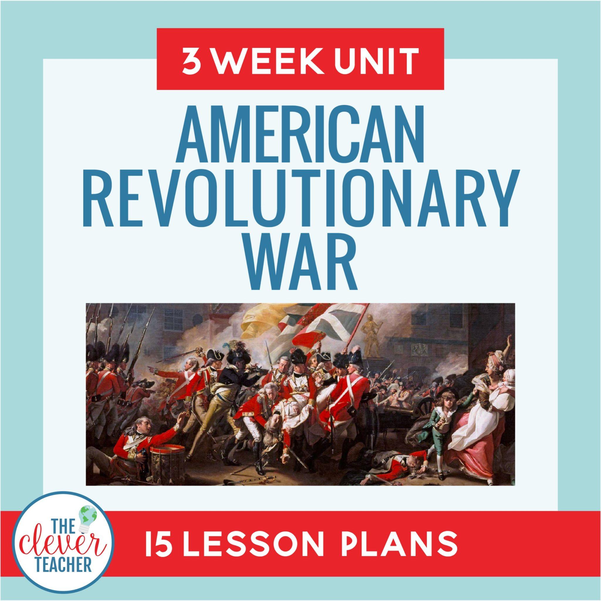 Revolutionary War: 3 Week Unit   Distance Learning   for Google Classroom    The Clever Teacher [ 2048 x 2048 Pixel ]