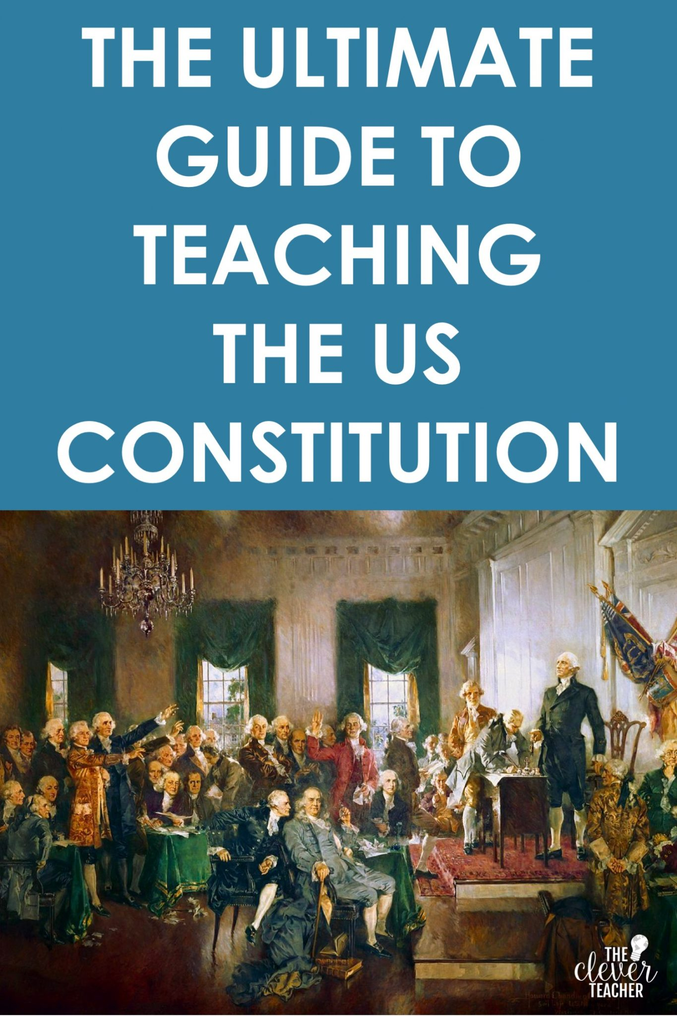 small resolution of The Ultimate Guide to Teaching the US Constitution   The Clever Teacher