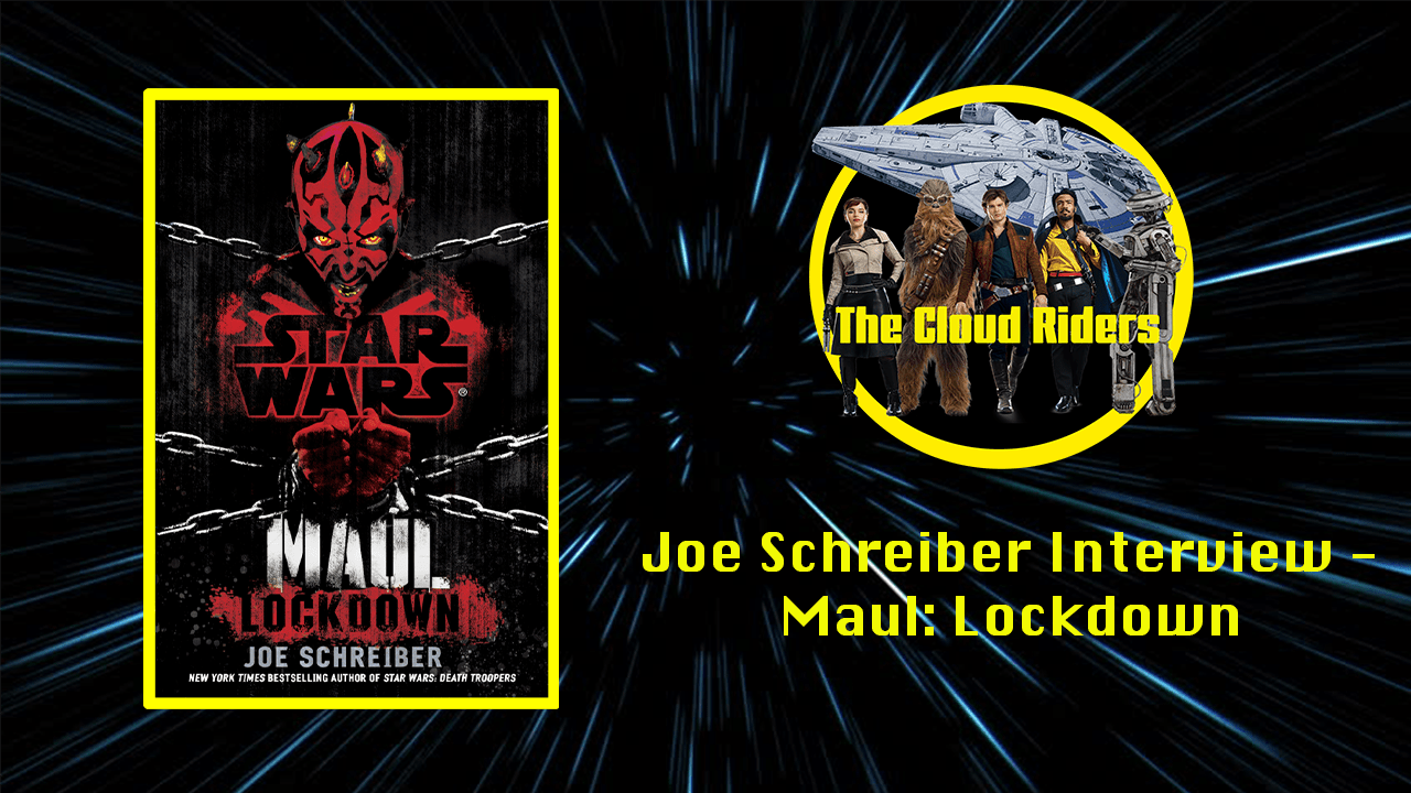 Joe Schreiber Interview: Author of Star Wars: Maul Lockdown and Death Troopers.