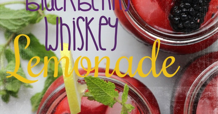 Drink of the Week! Blackberry Whiskey Lemonade