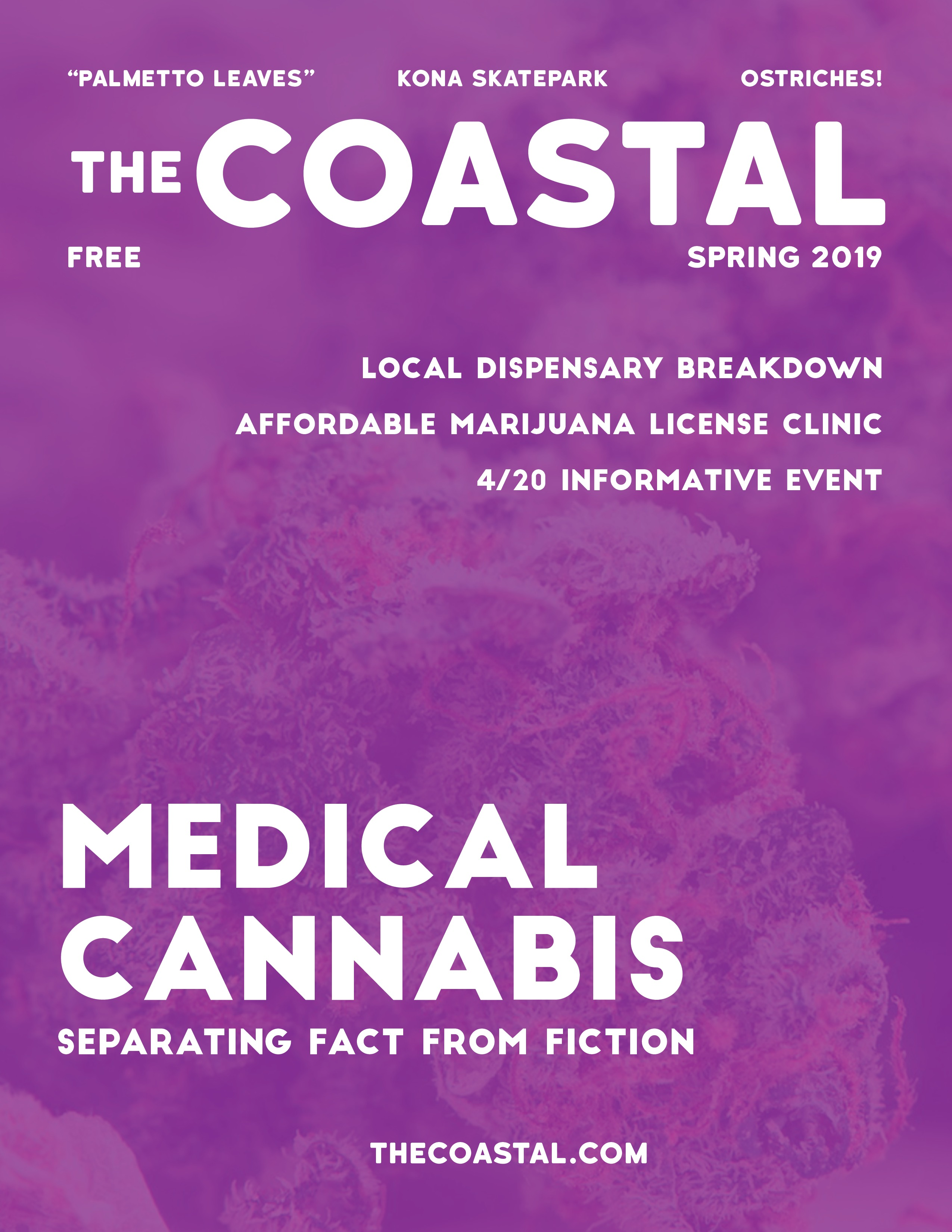 The Coastal Spring 2019 Paper Edition - Medical Cannabis Issue