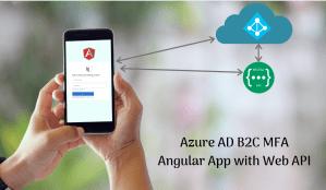 Azure AD B2C – Enable Multi Factor Authentication