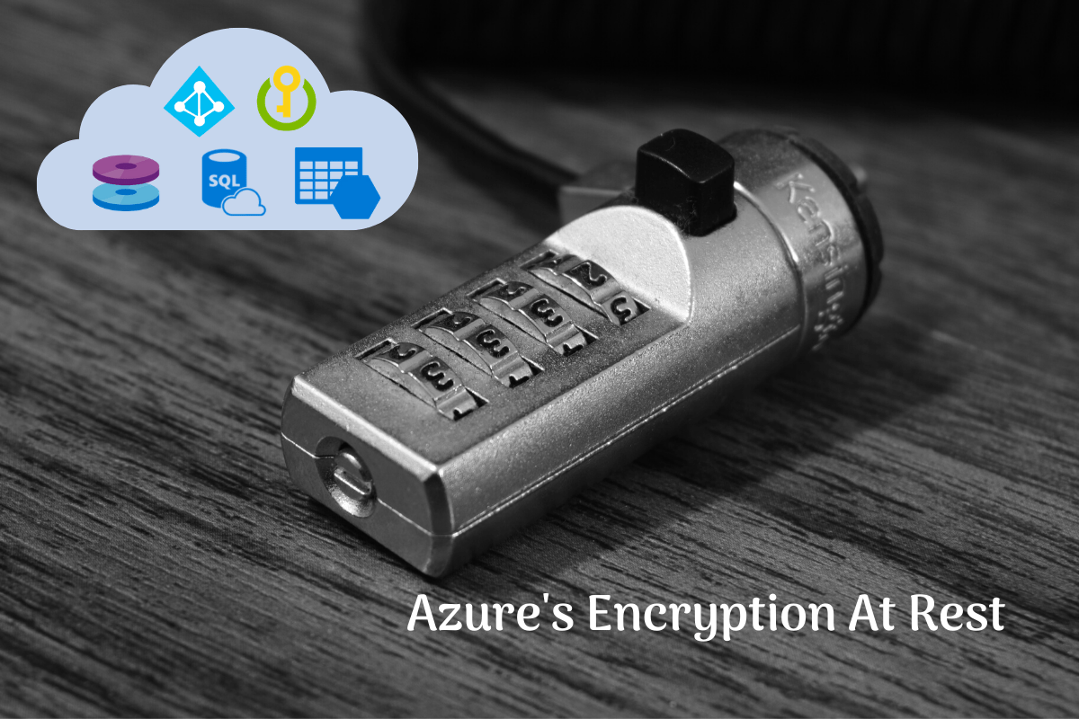 Read more about the article Some examples of Azure encryption at rest
