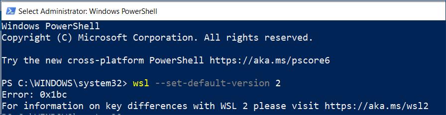 PowerShell - WSL Set Default Version Error 0x1bc