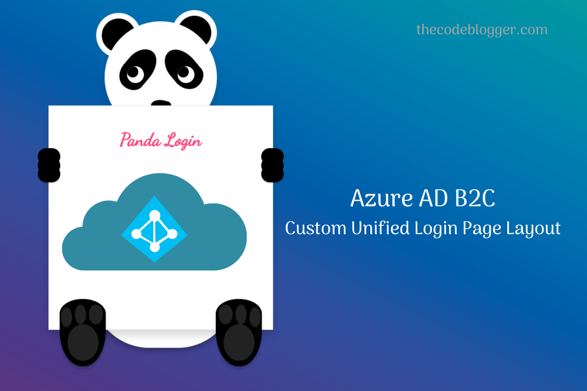 Read more about the article Creating Custom Login Page in Azure AD B2C