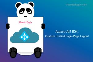 Creating Custom Login Page in Azure AD B2C